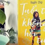 [Review sách] – Tuổi Trẻ Không Hối Tiếc – Huyền Chip