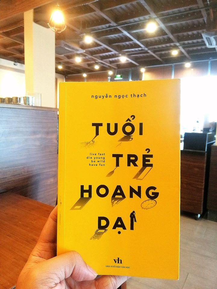[Review Sách] – Tuổi Trẻ Hoang Dại – Nguyễn Ngọc Thạch