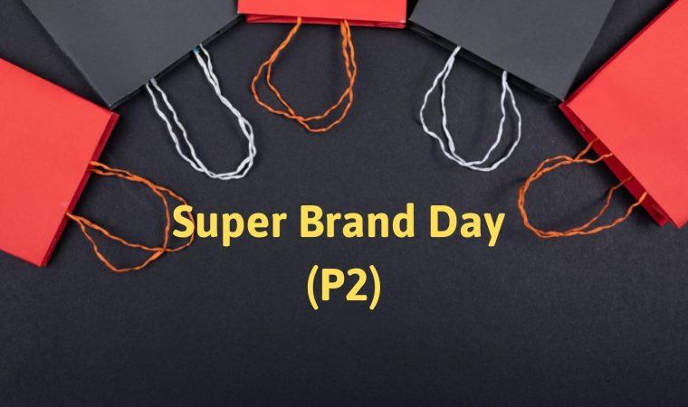 Lần đầu chạy Regional Super Brand Day Trên Lazada (Phần 2)